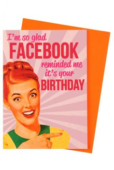 Facebook Reminded Me Birthday Card