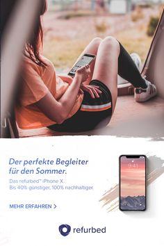 Du bist diesen Sommer noch auf der Suche nach dem perfekten Begleiter? Dann besuche refurbed.com und hole dir jetzt das iPhone X um bis zu -40% günstiger und 100% nachhaltiger.