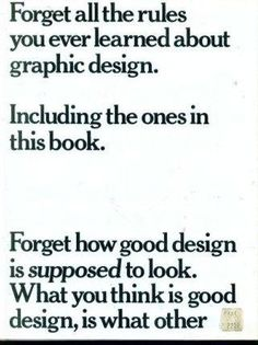 Forget All the Rules You Ever Learned About Graphic Desig...