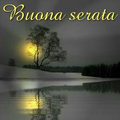 Buona Serata: Frasi, immaggini e messaggi gratis per Whatsapp Good Mood, Good Night, Beautiful Places, Dolce, Italian Quotes, Photos, Italian Phrases, Nighty Night, Have A Good Night