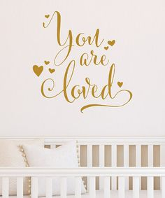 Look what I found on #zulily! 'You Are So Loved' Decal #zulilyfinds