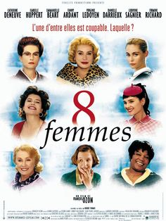 8 femmes - François Ozon (2001).