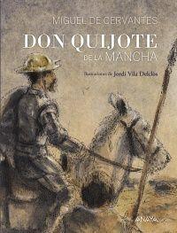 Don Quijote de la Mancha / apéndice y notas V Muñoz Puelles ; il. J Vila Delclòs ; ed. JC Peinado - ED/Quijotes 2015/7