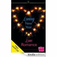 Loving New Year, Love Romance: HarperImpulse Romance FREE SAMPLER