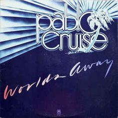 Pablo Cruise - Worlds Away (Vinyl, LP, Album) at Discogs