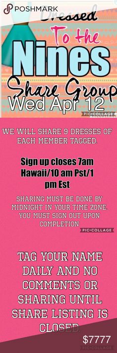 👗Dressed to the Nines share group 👗 Welcome to 👗Dressed to the Nines share group 👗.  Share 9 dresses of all tagged closets.  If a closet does not have 9 , rotate the items shared until at least 9 shares.  Sharing BEGINS at closing (1 pm Est/7 am Hst) of group and ends midnight your time.  You must sign out daily.  Posh compliant closets are welcome.  Let's cheer each other on and make some sales while having fun❣ Dresses