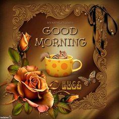 A pretty morning wish G Morning, Good Morning Texts, Good Morning World, Good Morning Picture, Good Morning Greetings, Good Morning Good Night, Good Morning Wishes, Morning Sayings, Hug Pictures
