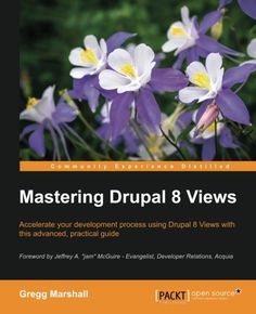 Mastering Drupal 8 Views Pdf Download e-Book