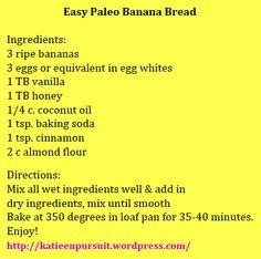 "Quick & ""Clean"" Paleo Banana Bread!"