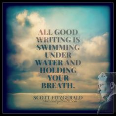 """All good writing is"