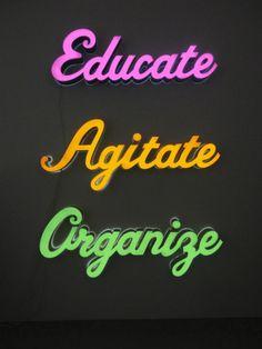 Andrea Bowers- Educate, Agitate, Organize, 2010