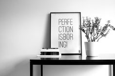 Prints by Bungalow5 Perfection is boring
