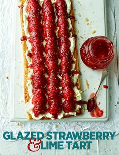 Glazed strawberry and lime tart - a sure crowd-pleaser!