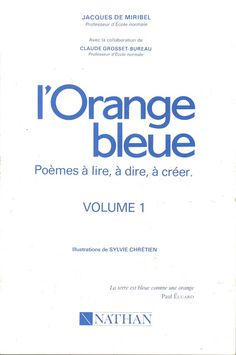 Miribel, L'Orange bleue, Poèmes CP-CE1 (1991) French, Orange, Keyboard, Children, French People, French Language, France