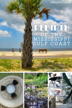 The Rebirth of the Mississippi Gulf Coast - Before & After Hurricane Katrina #BayouTravel