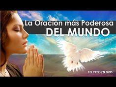 La Oración más Poderosa del Mundo / Rompe Maleficios, Maldiciones, Pérdidas de Dinero y Separaciones - YouTube