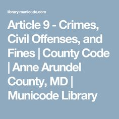 Article 9 - Crimes, Civil Offenses, and Fines Self Defense Laws, Maryland, Coding, Programming