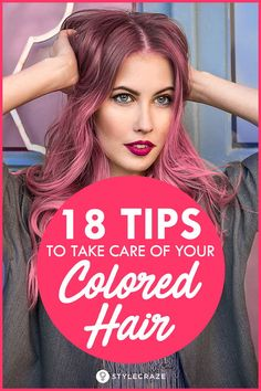 How To Take Care Of Colored Hair At Home Properly