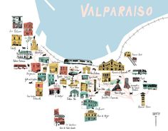 Sophie Wainwright An illustrated map of some great spots in Valparaiso, Chile in South America. Casablanca, Travel Maps, Places To Travel, South America Map, Latin America, Central America, Chili, Future Travel, Cool Places To Visit