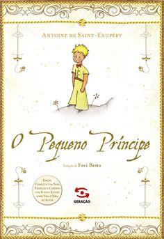 """.: Geração Editorial lança nova edição do clássico """"O Pequeno Príncipe"""""""