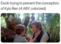 Ewok trying to prevent the conception of Kylo Ren 94 ABY, colorized)
