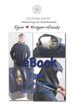Nähanleitungen Mode - Egon♡ Kragen-Hoody Nähanleitung mit Schnittmuster - ein Designerstück von Grueezi bei DaWanda