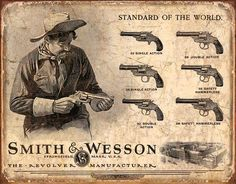 Smith And Wesson Tin Sign Review the collection off of: http://www.indianvillagemall.com/oldwestposters.html