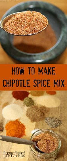 How to make chipotle spice mix - A homemade chipotle seasoning mix recipe using crushed chipotle peppers and spices from your pantry. Includes ideas for using this chipotle spice mix recipe in dishes and meals.