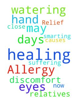 For Allergy Relief -  Please pray for my healing; for a few days now, I have been suffering from smarting, watering eyes, which causes discomfort. May Gods Healing Hand be upon me and my close relatives  Posted at: https://prayerrequest.com/t/wUP #pray #prayer #request #prayerrequest