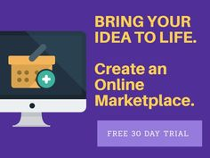 Bring your idea to life. Create Online Marketplace - Rent, sell goods, spaces or services online. Easy & affordable. http://qoo.ly/ej94r