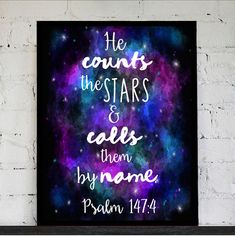 Scripture Printable Galaxy He counts the stars Psalm by Shop127