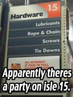I bet hardware stores redid their aisles after 50 shades came out