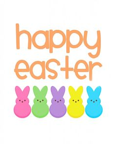 "Peeps! And it should say, ""HOPPY Easter!"" ;)"