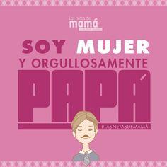 Soy Mujer y orgullosamente Papá  #LasNetasDePapá #DíaDelPadre #papá Daddy, Family Guy, Deep, Guys, Movies, Movie Posters, Fictional Characters, Granddaughters, Being A Woman