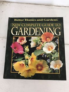 1997 Complete Guide to Gardening Better Homes and Gardens Hard Cover Book #HardCoverBook