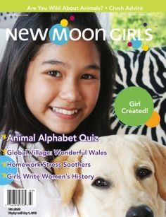 """New Moon Girls is a bi-monthly magazine,100% advertising-free, & full of high-quality content for girls age 8 and up. They promise you won't find diet advice or popularity contests in their magazine. If I had a daughter, I would get a subscription now... More info:    """"New Moon Girls magazine is about helping girls discover and honor their true selves, engage in meaningful pursuits and dialogue, and express their voices in ways that matter."""""""