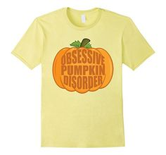 Obsessive Pumpkin Disorder Tee comes in men, women's and kids in different colors @ Amazon.com Perfect for pumpkin spice latte season this autumn! Especially with Halloween and Thanksgiving right around the corner.
