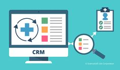 CRM-powered approach to analyzing care results