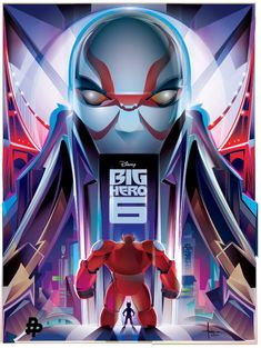 The Poster Posse Teamed with Disney for BIG HERO 6 Posters: Big Hero 6: Big Hero 6 by Orlando Arocena – USA (Gallery at link.)