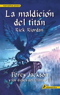 Spanish cover of Percy Jackson and the Olympians, Book The Titans Curse, by Rick Riordan. Best Dating Apps, Free Dating Sites, Rick Riordan, Book Tag, Online Dating India, The Titan's Curse, Good Books, My Books, The Lightning Thief