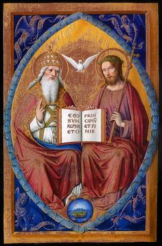 Jean Bourdichon - The Holy Trinity - from The Great Hours of Anne of Brittany. Religious Images, Religious Icons, Religious Art, Medieval Books, Medieval Art, Jewish Art, Catholic Art, Santicima Trinidad, Art Through The Ages