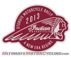 Indian Motorcycle to Unveil 2014 Indian Chief at Sturgis Sturgis Motorcycle Rally, Motorcycle Rallies, Motorcycle Logo, Motorcycle Style, Indian Motorcycle 2014, Moto Logo, Indian Motors, Vintage Indian Motorcycles, American Motorcycles