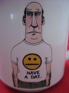 Vintage JC Duffy Fusco Brothers Have a Day Mug by VintageByThePound on Etsy