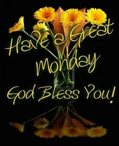 Monday blessings - God Bless You Happy Monday Quotes, Monday Morning Quotes, Good Monday Morning, Good Morning Good Night, Gd Morning, Morning Pics, Night Quotes, Morning Coffee, Good Morning Messages