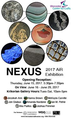 Worcester Center for Crafts Artist-in-Residence Exhibit 2017. On View June 15 - June 29