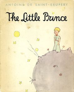 The Little Prince, the original is a bit pricey though!