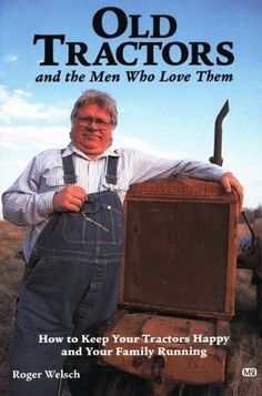 Old Tractors …And The Men Who Love Them?
