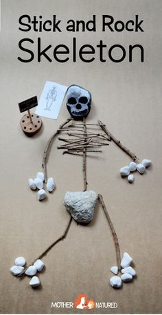 Use natural materials to make a skeleton. Perfect for Halloween or as an activity to learn about bones in the body. They'll love it!