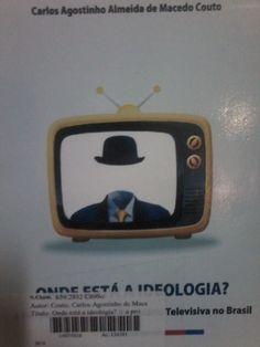 9. Fechamneto - Onde está a ideologia?, Carlos Agostinho Almeida de Macedo Couto,