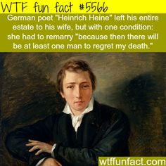: German poet Heinrich Heine - WTF fun facts | April 3 2016 at 12:17AM | http://www.letstfact.com
